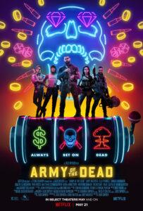 Poster de Army of the Dead: Invasão em Las Vegas. Netflix